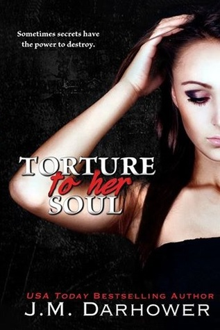 Torture to Her Soul (2000) by J.M. Darhower