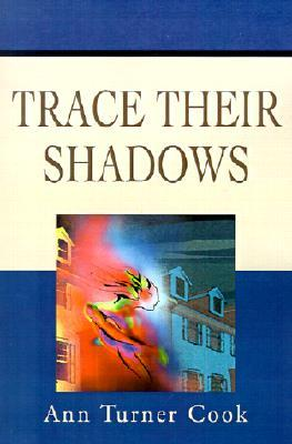 Trace Their Shadows (2001)