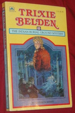 Trixie Belden and the Indian Burial Ground Mystery (1985)