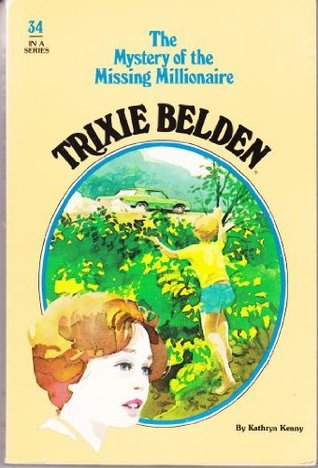 Trixie Belden and the Mystery of the Missing Millionaire (1980)