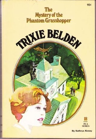 Trixie Belden and the Mystery of the Phantom Grasshopper (1977)