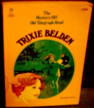 Trixie Belden and the Mystery Off Old Telegraph Road (1978)