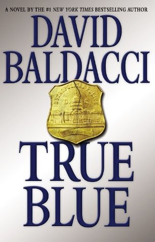 True Blue (2009) by David Baldacci