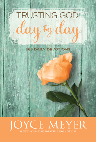 Trusting God Day by Day: 365 Daily Devotions (2012)