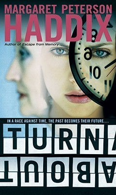 Turnabout (2012) by Margaret Peterson Haddix