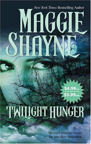 Twilight Hunger (2006) by Maggie Shayne