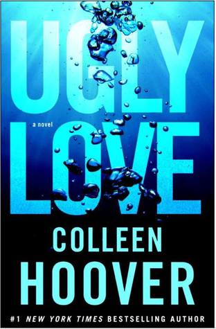 Ugly Love (2014) by Colleen Hoover