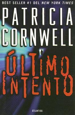 Ultimo Intento (2001) by Patricia Cornwell