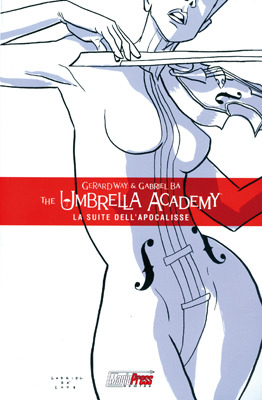 Umbrella Academy 1: La suite dell'Apocalisse (2009) by Gerard Way