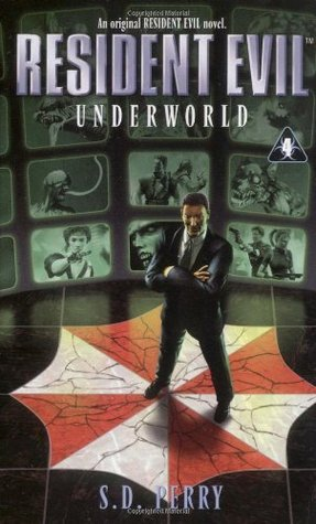 Underworld (1999) by S.D. Perry