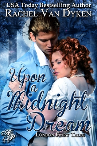 Upon A Midnight Dream (2012) by Rachel Van Dyken