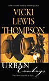 Urban Cowboys: The Trailblazer/The Drifter/The Lawman
