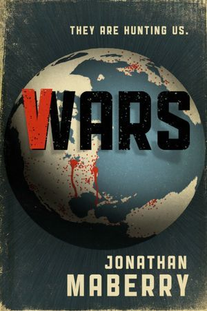 V-Wars (2012) by Jonathan Maberry