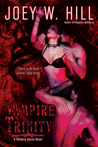 Vampire Trinity (2010) by Joey W. Hill
