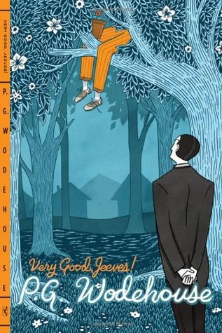 Very Good, Jeeves! (2011) by P.G. Wodehouse