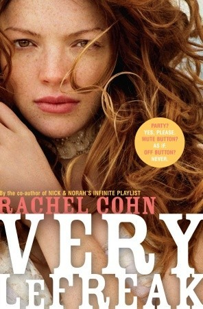 Very LeFreak (2010) by Rachel Cohn