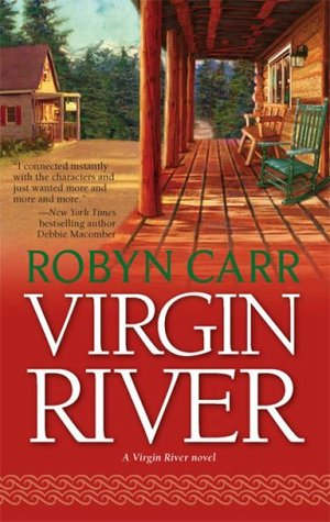 Virgin River (2007) by Robyn Carr