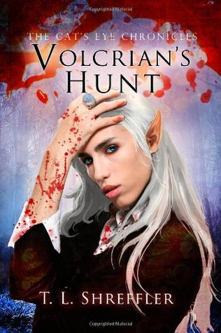 Volcrian's Hunt (The Cat's Eye Chronicles) (2013)