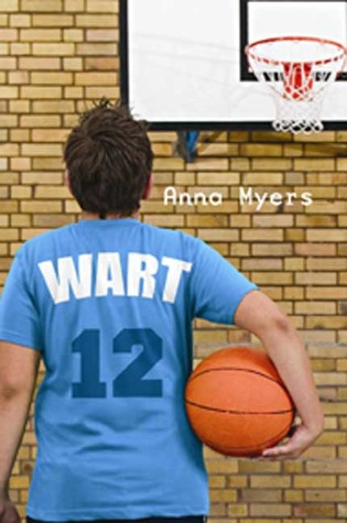 Wart (2007) by Anna Myers