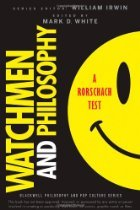 Watchmen and Philosophy: A Rorschach Test (2009) by Mark D. White