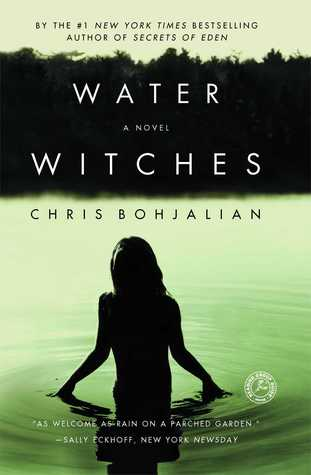 Water Witches (1997) by Chris Bohjalian
