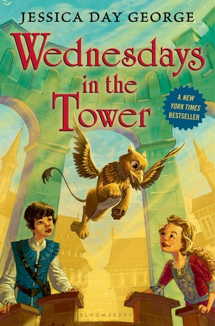 Wednesdays in the Tower (2013) by Jessica Day George