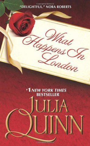 What Happens in London (2009) by Julia Quinn