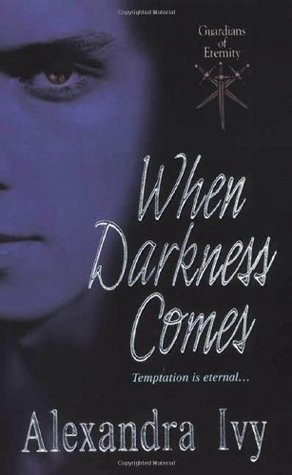 When Darkness Comes (2007) by Alexandra Ivy