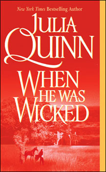 When He Was Wicked (2004) by Julia Quinn