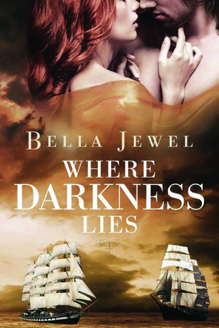 Where Darkness Lies (2014) by Bella Jewel
