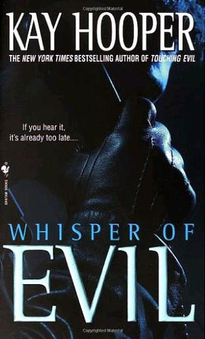 Whisper of Evil (2002) by Kay Hooper