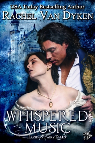 Whispered Music (2012) by Rachel Van Dyken