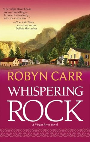 Whispering Rock (2007) by Robyn Carr