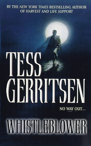 Whistleblower (1998) by Tess Gerritsen