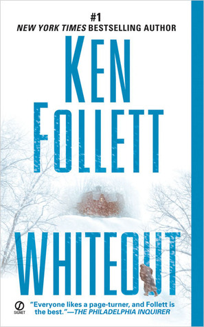 Whiteout (2005) by Ken Follett