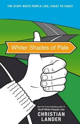 Whiter Shade of Pale (2010) by Christian Lander