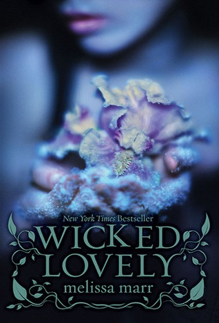 Wicked Lovely (2007) by Melissa Marr