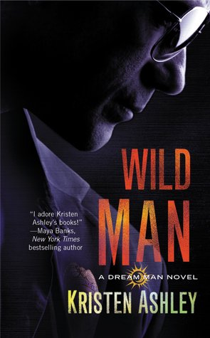 Wild Man (2012) by Kristen Ashley