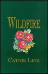 Wildfire (1996) by Cathie Linz