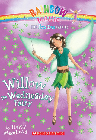 Willow the Wednesday Fairy (2008) by Daisy Meadows