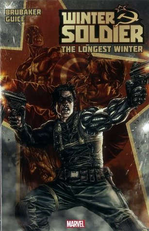 Winter Soldier, Vol. 1: The Longest Winter (2012) by Ed Brubaker