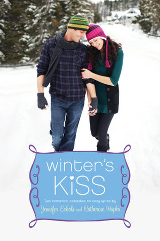 Winter's Kiss: The Ex Games; The Twelve Dates of Christmas (2012) by Catherine Hapka