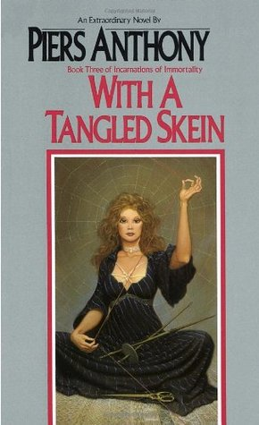 With a Tangled Skein (1986) by Piers Anthony