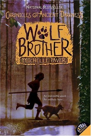 Wolf Brother (2006) by Michelle Paver