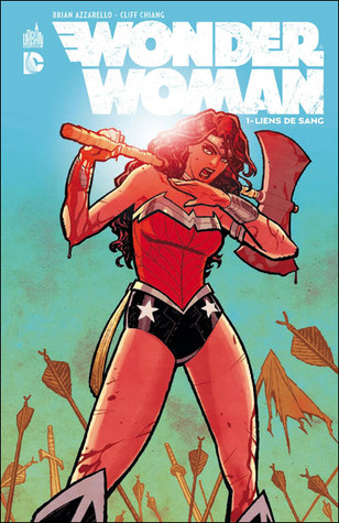 Wonder Woman, Tome 1 : Liens de sang (2012) by Brian Azzarello