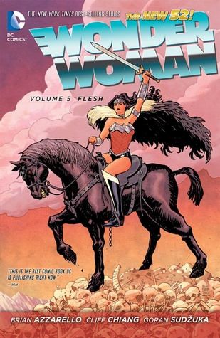 Wonder Woman, Vol. 5: Flesh (2014) by Brian Azzarello