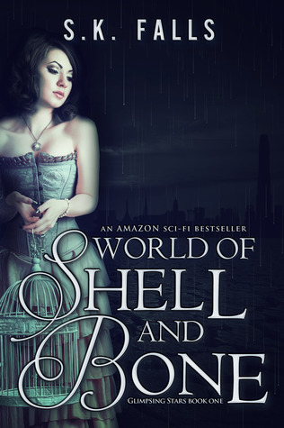 World of Shell and Bone (2012)