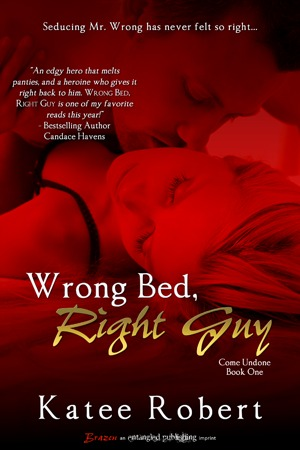 Wrong Bed, Right Guy (2012) by Katee Robert