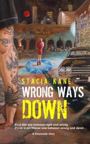 Wrong Ways Down (2000) by Stacia Kane