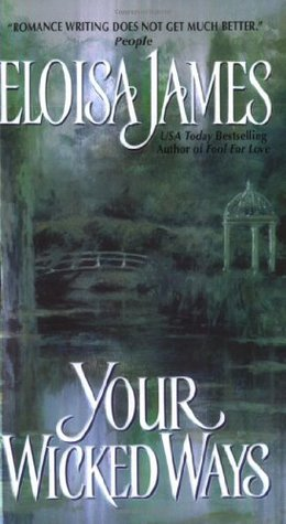 Your Wicked Ways (2004) by Eloisa James